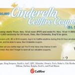 Cellfire Cinderella coupons: $1, $5, or $10!
