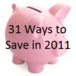 31 Ways to Save in 2011: Save money by using cash back sites!