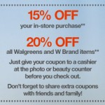 Walgreens Friends & Family Sale:  Save 15-20% off today only!