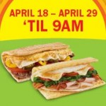 Subway:  BOGO free Breakfast!