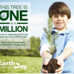 Lowe's:  Get a free tree for Earth day!