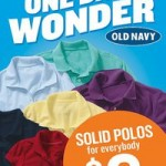 Old Navy:  $6 polos tomorrow!