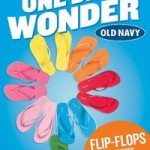 Old Navy:  Get flip flops for $1 tomorrow!