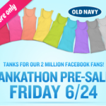Old Navy:  Tankathon = $2 tanks + get free Old Navy stuff from Crowdtap!