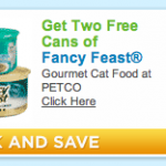 Get 2 free cans of Fancy Feast at PetCo!