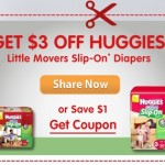 Printable Coupon Alert:  $3 off Huggies Little Movers Slip-Ons diapers printable coupon!