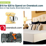 HOT DEAL ALERT:  $20 Overstock.com credit for $10!