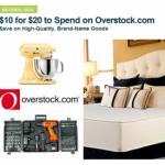 HOT DEAL ALERT:  $20 Overstock.com credit for $10!