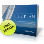 FREEBIE ALERT:  Michael Hyatt's Creating Your Personal Life Plan