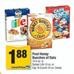 Safeway Stores:  Post Honey Bunches of Oats only $.88 after coupon!