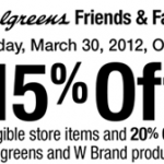 Walgreens Friends & Family Sale:  15% off your total purchase coupon!