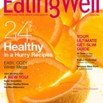 Eating Well Magazine $5.99 per year!