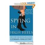 Kindle FREEBIE:  Spying in High Heels by Gemma Halliday