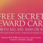 Victoria's Secret Rewards Cards:  $10, $50, $100, $500