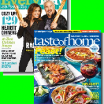 Taste of Home and Everyday with Rachael Ray Magazine subscription for $7.99 per year!