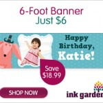 InkGarden:  6 foot banner only $11.99 shipped!