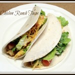 Recipe Review:  Chicken Ranch Tacos (Slow Cooker)