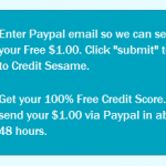 FREEBIE ALERT:  FREE Credit Score from Credit Sesame + $1 in Paypal cash!