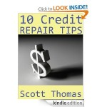 FREEBIE ALERT:  10 Credit Repair Tips PLUS FREE Credit Score!