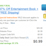 Entertainment Book:  only $.99 shipped after cash back!
