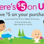 Toys 'R Us:  Save $5 on a $5 purchase!