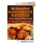 FREE for Kindle: 36 Succulent Slow Cooker Recipes!