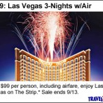 TravelZoo:  Las Vegas 3 nights + air for $99 plus more travel deals!