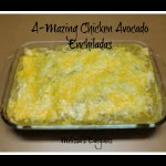 A-MAZING Chicken Avocado Enchiladas!
