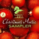 FREE Green Hill Christmas Music MP3 Sampler!