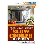 FREE Kindle Book:  30 Easy & Delicious Slow Cooker Recipes!