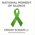 National Moment of Silence for Sandy Hook and Ways You Can Help!