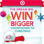Target Dream Big Win BIGGER Countdown to Christmas Sweeps!