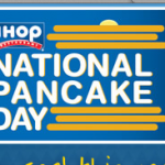 National Pancake Day = FREE Pancakes at IHOP!