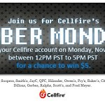 It's Cyber Monday at Cellfire: log in to win $5!
