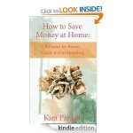 How to Save Money at Home:  A Room by Room Guide to Cut Spending FREE for Kindle