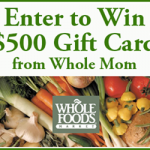 Whole Foods $500 Gift Card Giveaway!