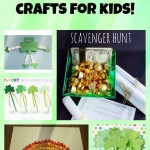 St. Patrick's Day Crafts and Activities You Can Do With Your Kids!