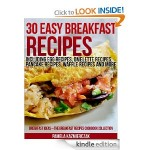 30 Easy Breakfast Recipes FREE for Kindle!