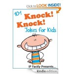 101 Knock Knock Jokes for Kids FREE for Kindle!
