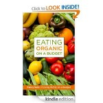 Organic Eating on a Budget FREE for Kindle!