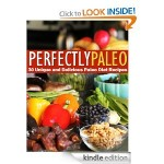 Perfectly Paleo FREE for Kindle!