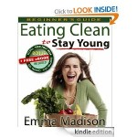 Eating Clean to Stay Young FREE for Kindle!