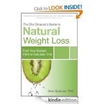 The Diet Dropout's Guide to Natural Weight Loss FREE for Kindle!