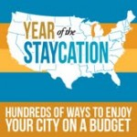 Summer of the Staycation: Enjoy your city on a budget!