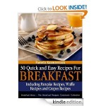30 Quick and Easy Recipes for Breakfast FREE for Kindle!