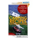 Camping Recipes:  Foil Packet Cooking FREE for Kindle!