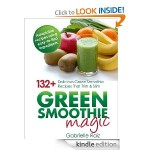 Green Smoothie Magic FREE for Kindle!