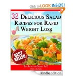 32 Delicious Salad Recipes for Rapid Weight Loss FREE for Kindle!