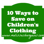 Ten Ways to Save Money on Children's Clothing