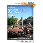 Planet Explorers Walt Disney World FREE for Kindle!